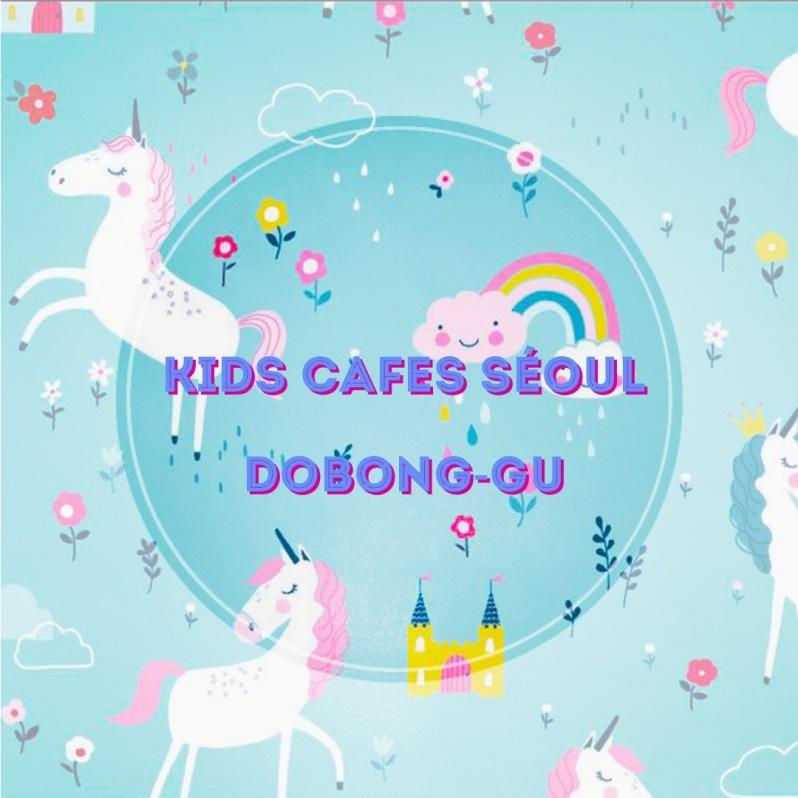 kids cafes a seoul quartier de dobong-gu